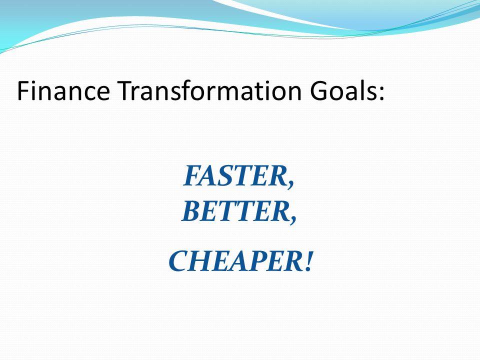 Finance Transformation Goals: