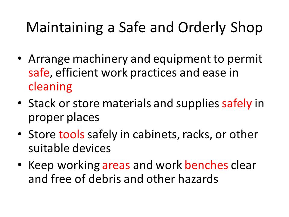Maintaining a Safe and Orderly Shop