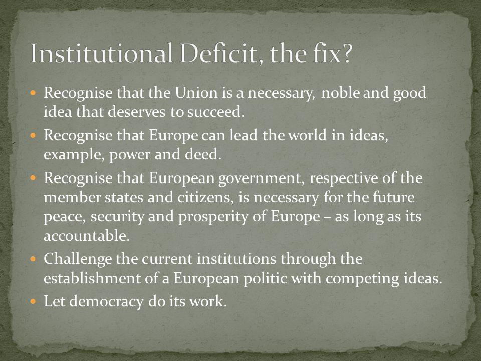 Institutional Deficit, the fix