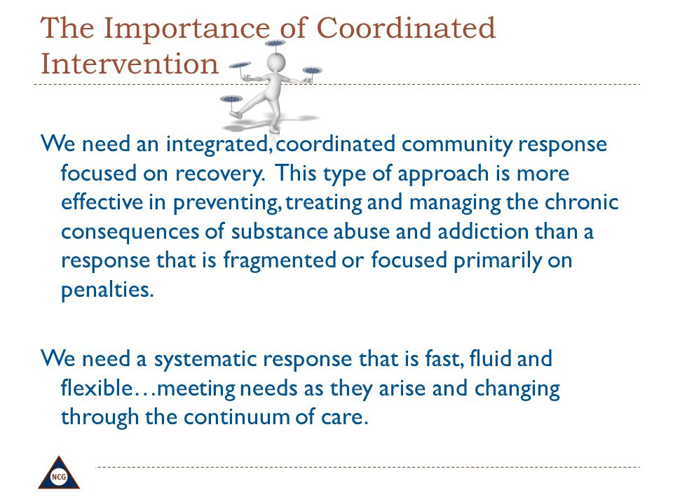 The Importance of Coordinated Intervention