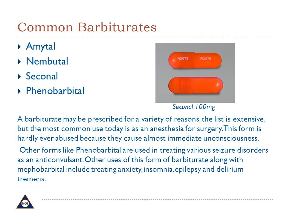 Common Barbiturates Amytal Nembutal Seconal Phenobarbital