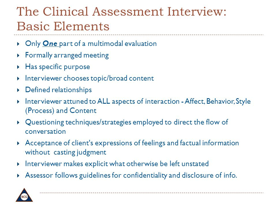 The Clinical Assessment Interview: Basic Elements