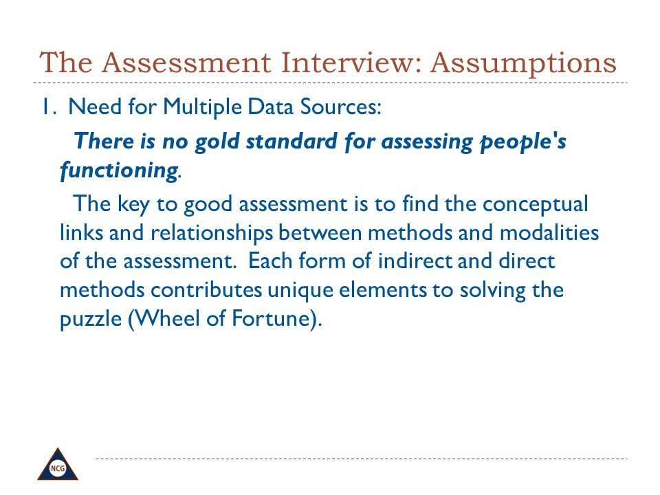 The Assessment Interview: Assumptions