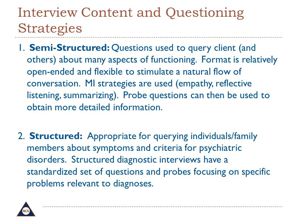 Interview Content and Questioning Strategies