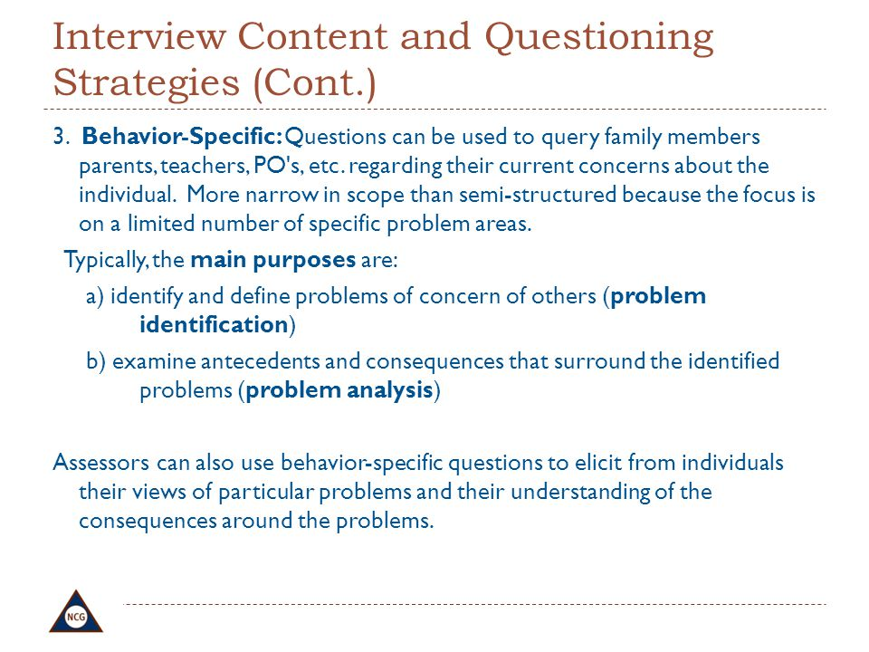 Interview Content and Questioning Strategies (Cont.)