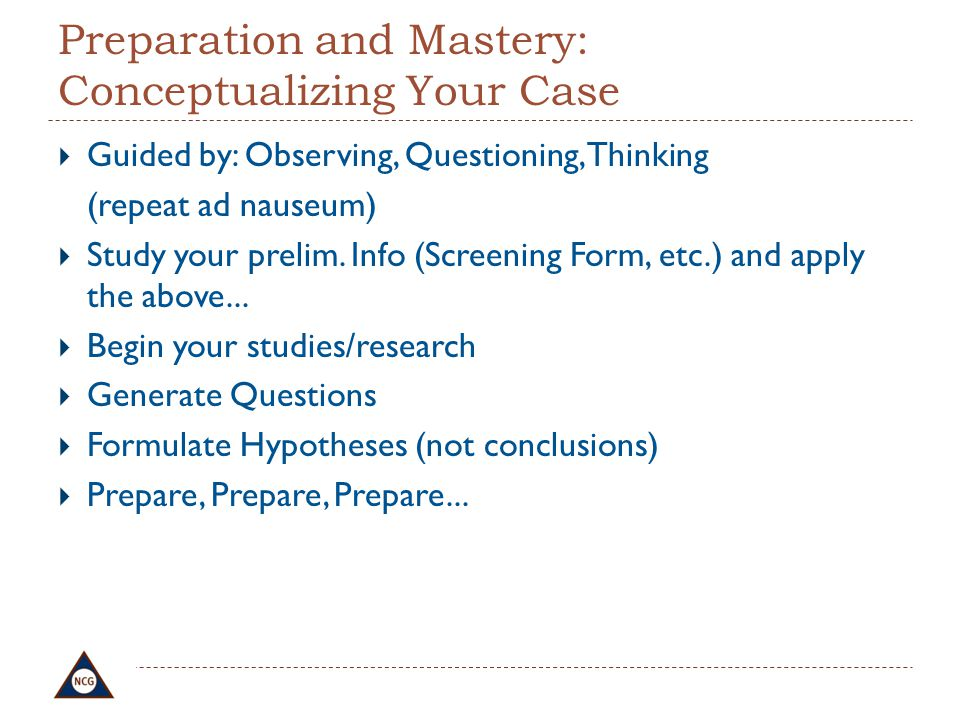 Preparation and Mastery: Conceptualizing Your Case