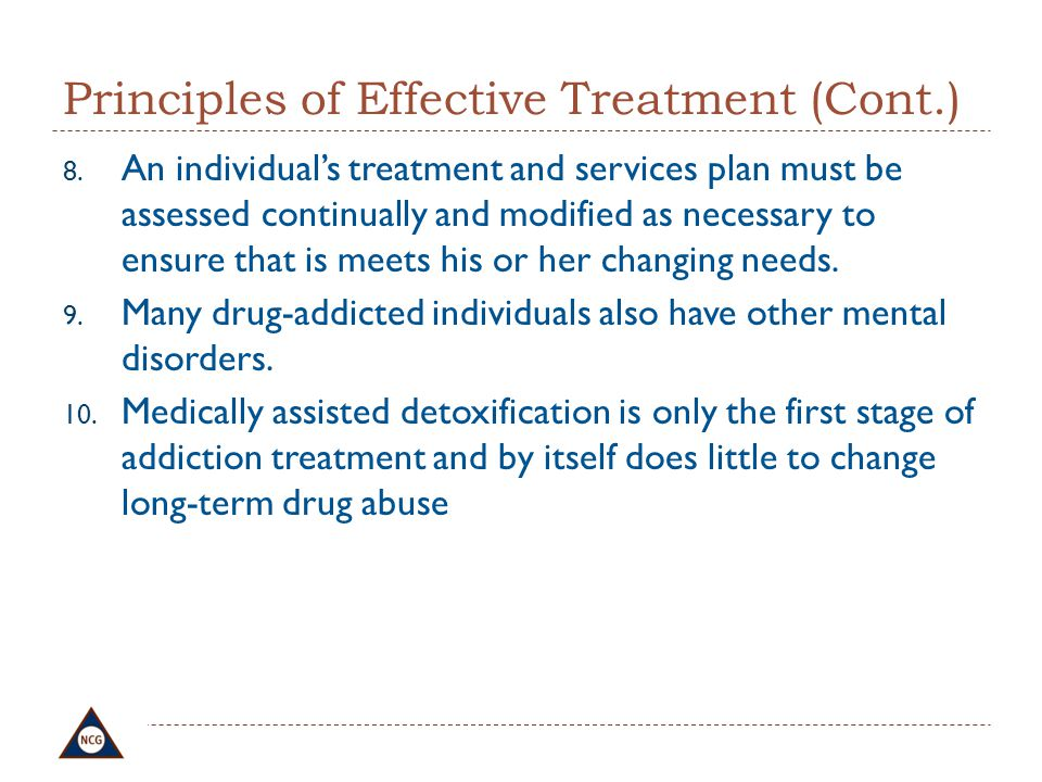 Principles of Effective Treatment (Cont.)