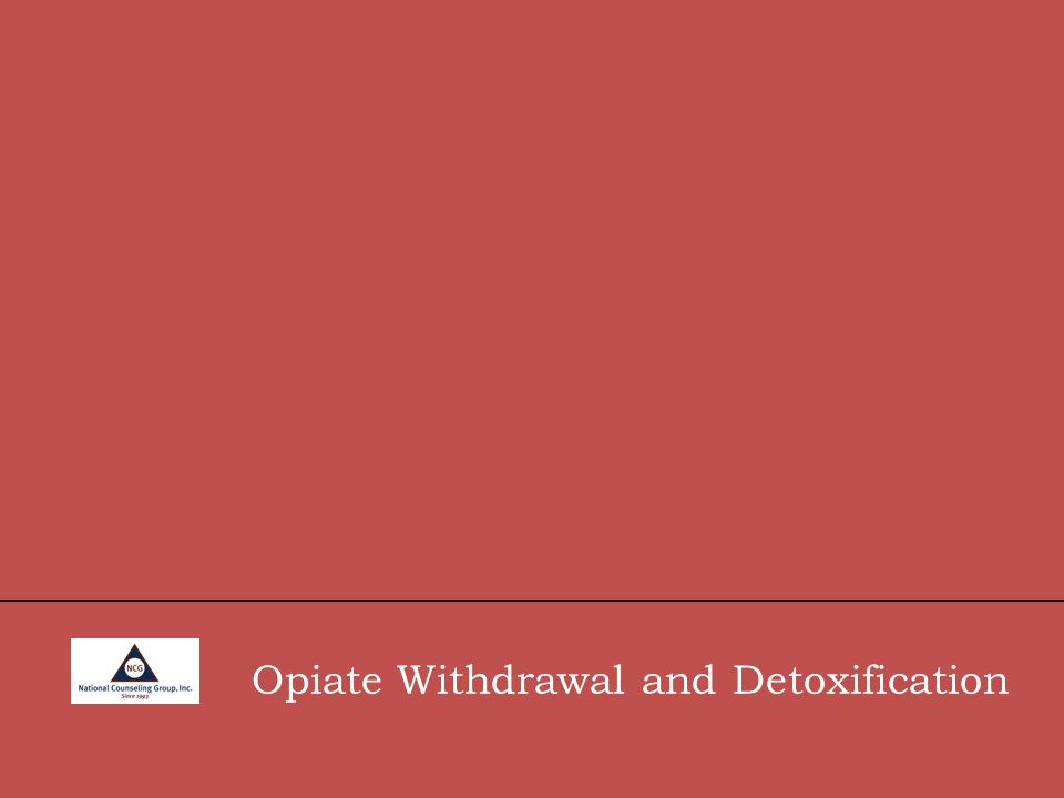 Opiate Withdrawal and Detoxification
