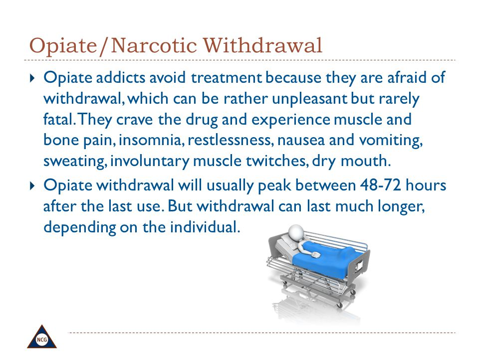 Opiate/Narcotic Withdrawal