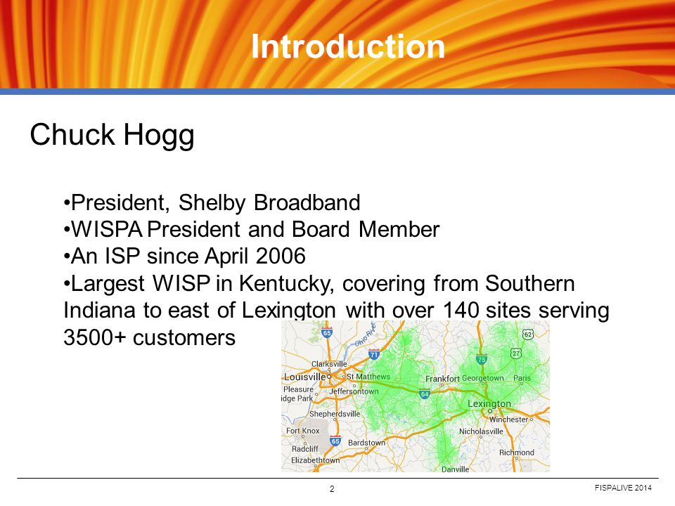 Introduction Chuck Hogg President, Shelby Broadband