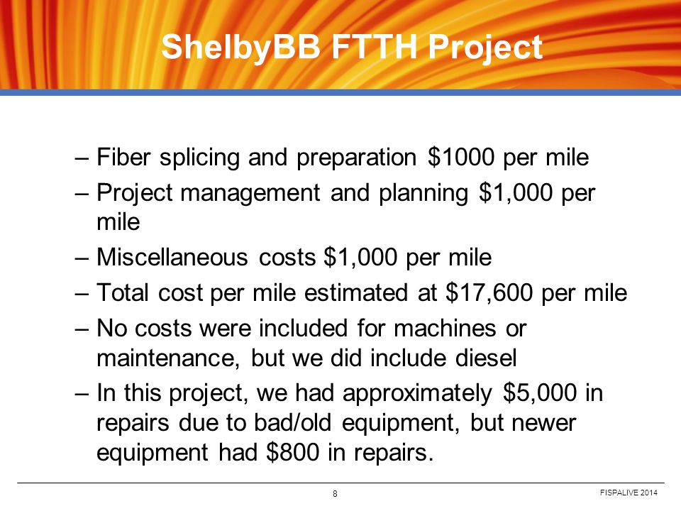 ShelbyBB FTTH Project Fiber splicing and preparation $1000 per mile