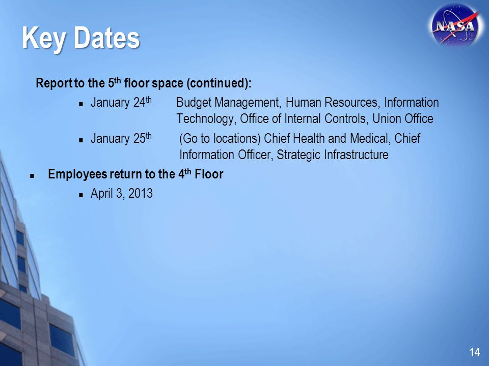 Key Dates Report to the 5th floor space (continued):