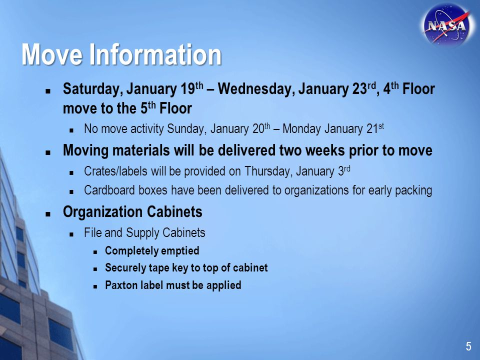 Move Information Saturday, January 19th – Wednesday, January 23rd, 4th Floor move to the 5th Floor.