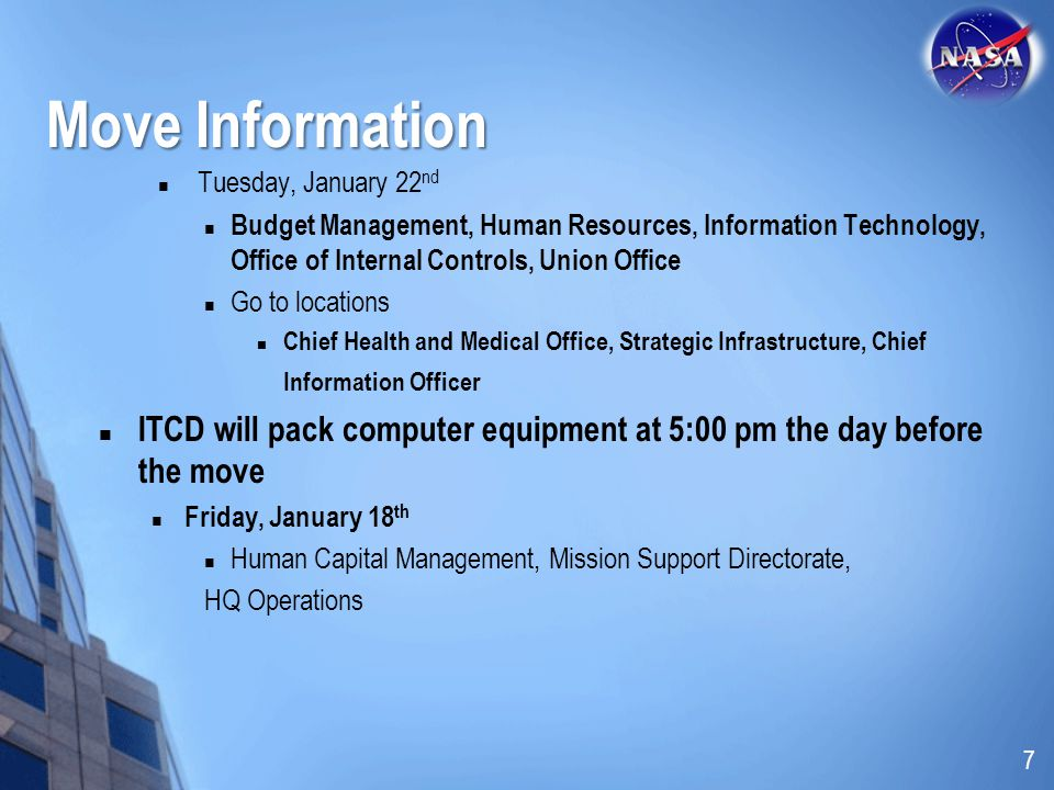 Move Information Tuesday, January 22nd. Budget Management, Human Resources, Information Technology, Office of Internal Controls, Union Office.