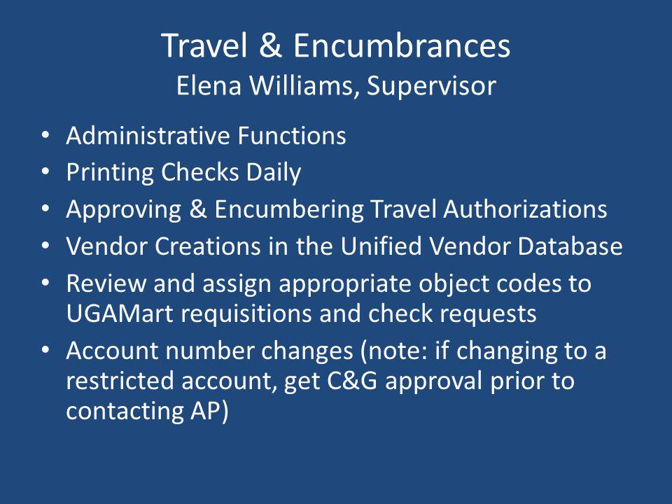 Travel & Encumbrances Elena Williams, Supervisor