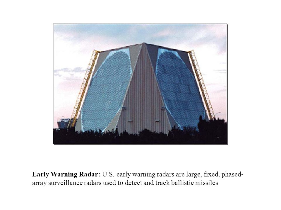 Early Warning Radar: U. S