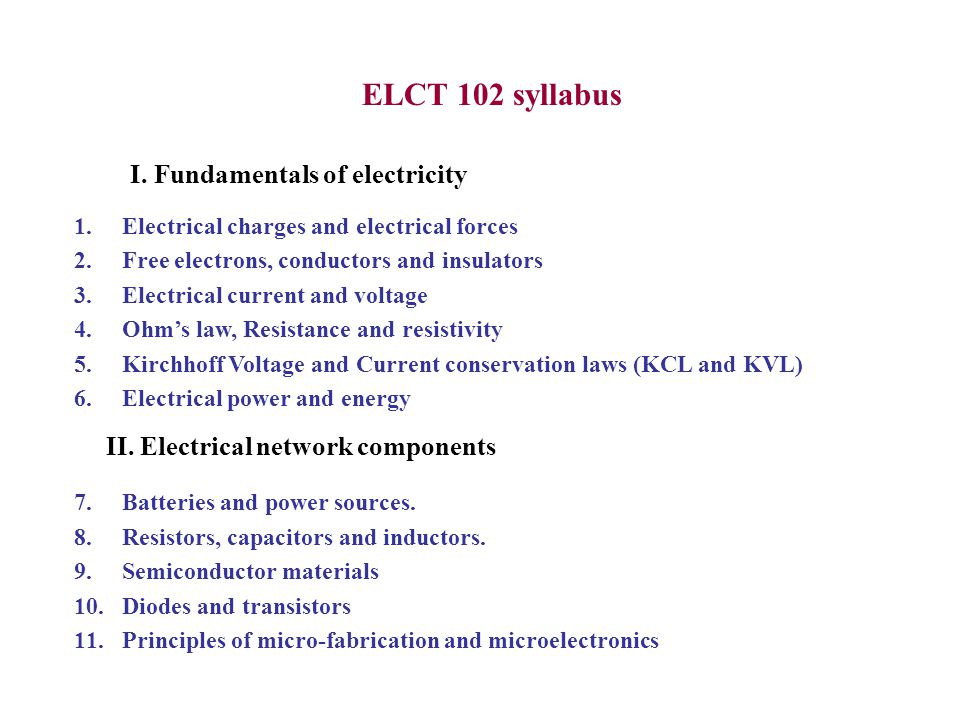 ELCT 102 syllabus I. Fundamentals of electricity