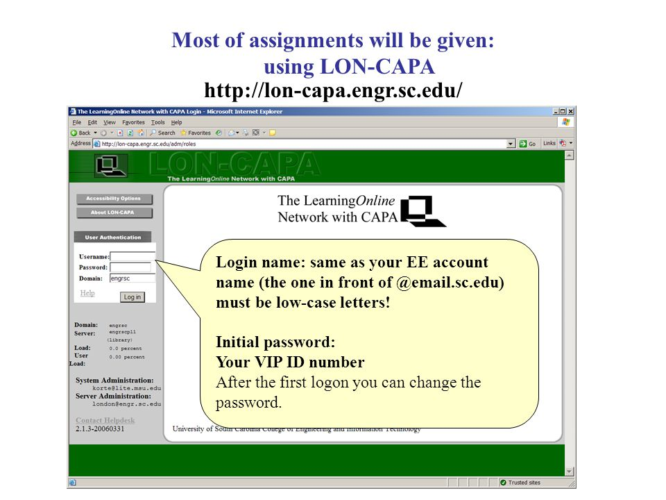 Most of assignments will be given: using LON-CAPA