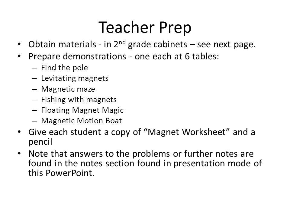 Teacher Prep Obtain materials - in 2nd grade cabinets – see next page.