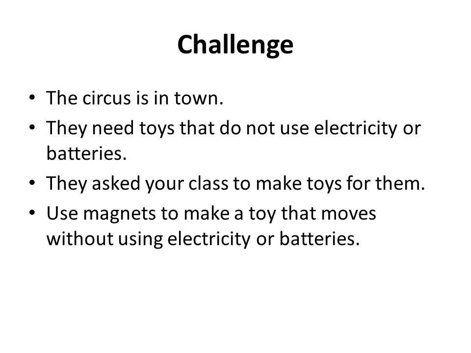 Challenge The circus is in town.