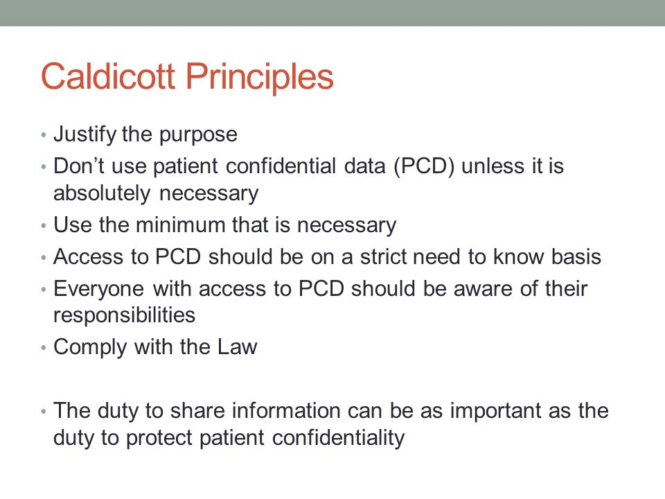 Caldicott Principles Justify the purpose