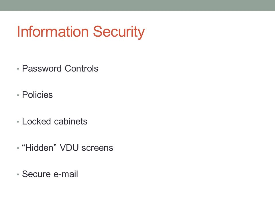 Information Security Password Controls Policies Locked cabinets