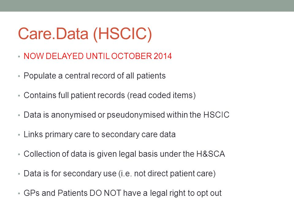 Care.Data (HSCIC) NOW DELAYED UNTIL OCTOBER 2014