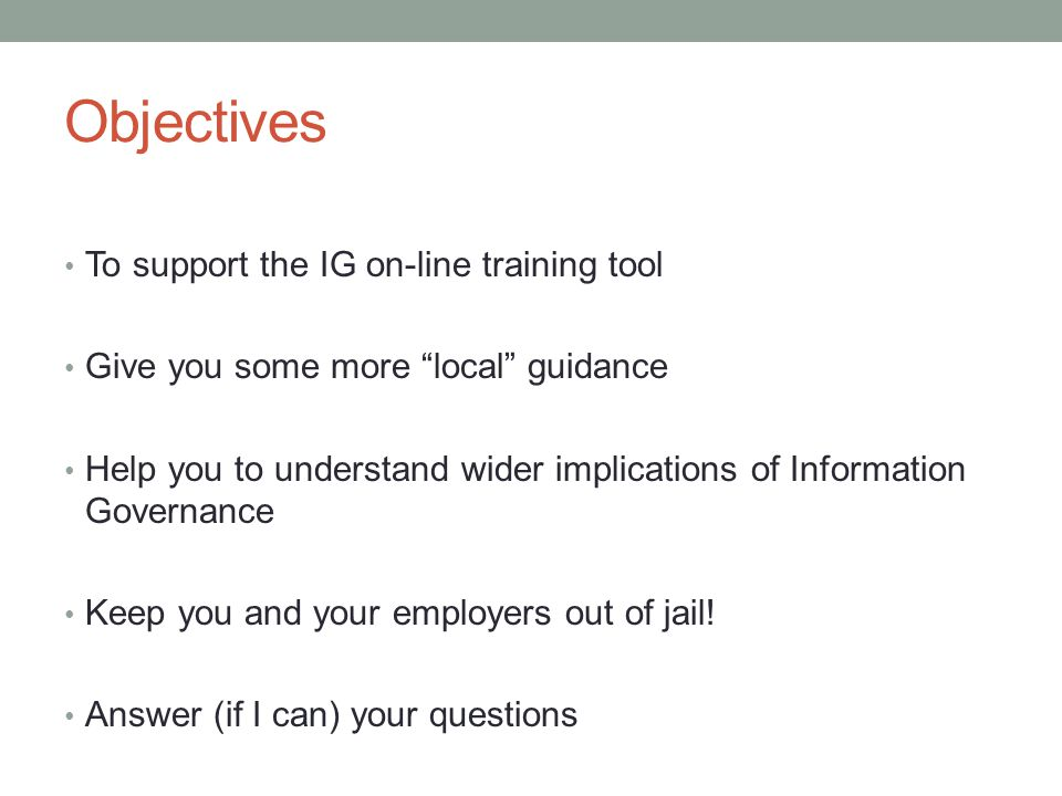 Objectives To support the IG on-line training tool