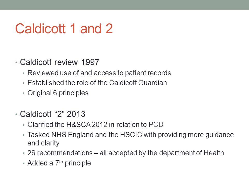Caldicott 1 and 2 Caldicott review 1997 Caldicott 2 2013