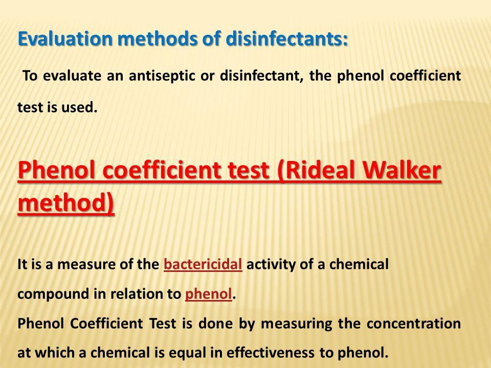 Phenol coefficient test (Rideal Walker method)