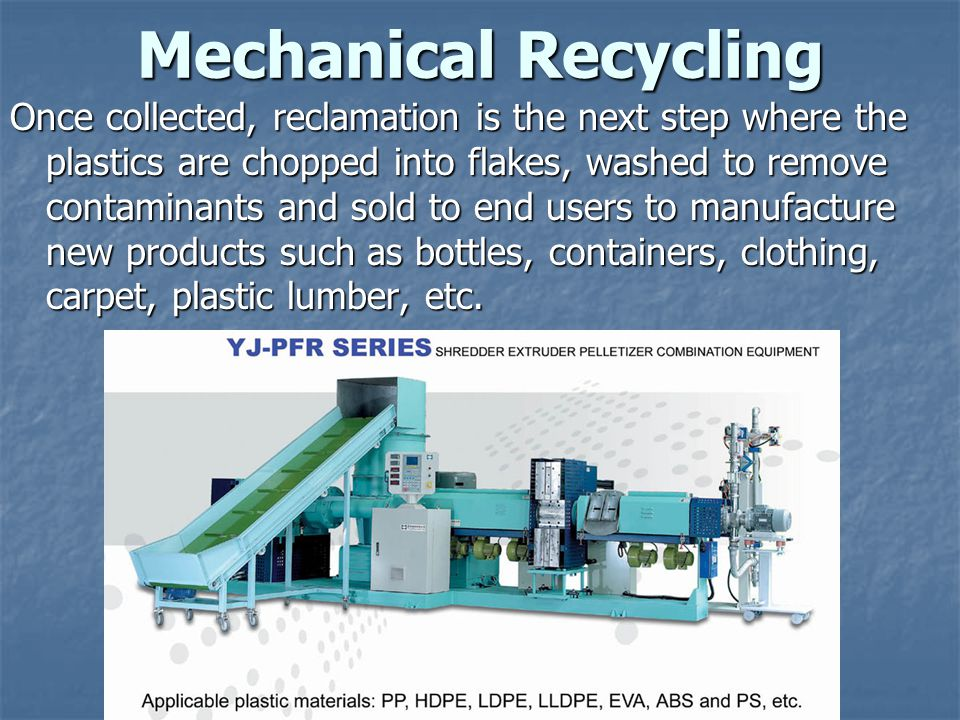 Mechanical Recycling
