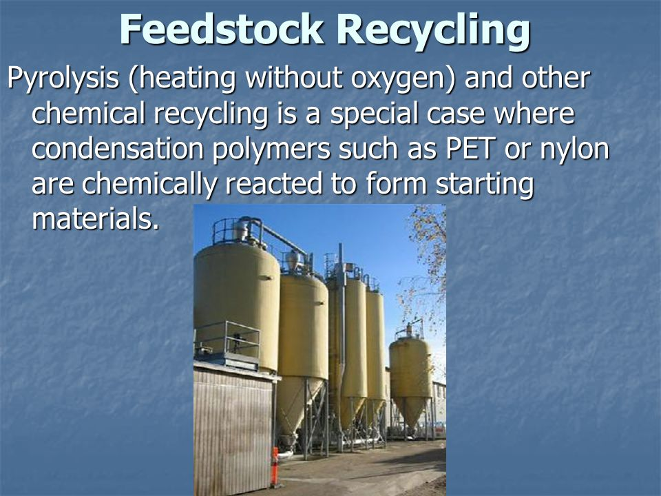 Feedstock Recycling