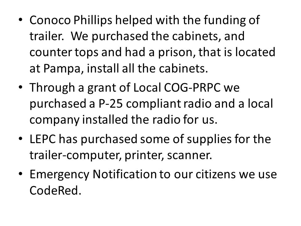 Conoco Phillips helped with the funding of trailer