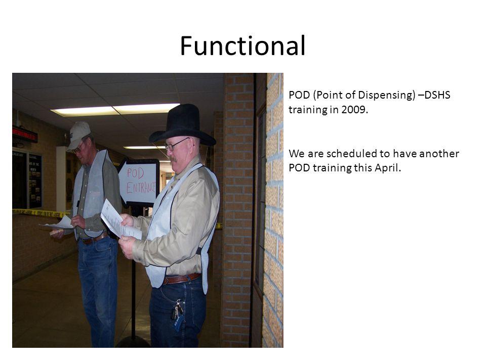 Functional POD (Point of Dispensing) –DSHS training in 2009.