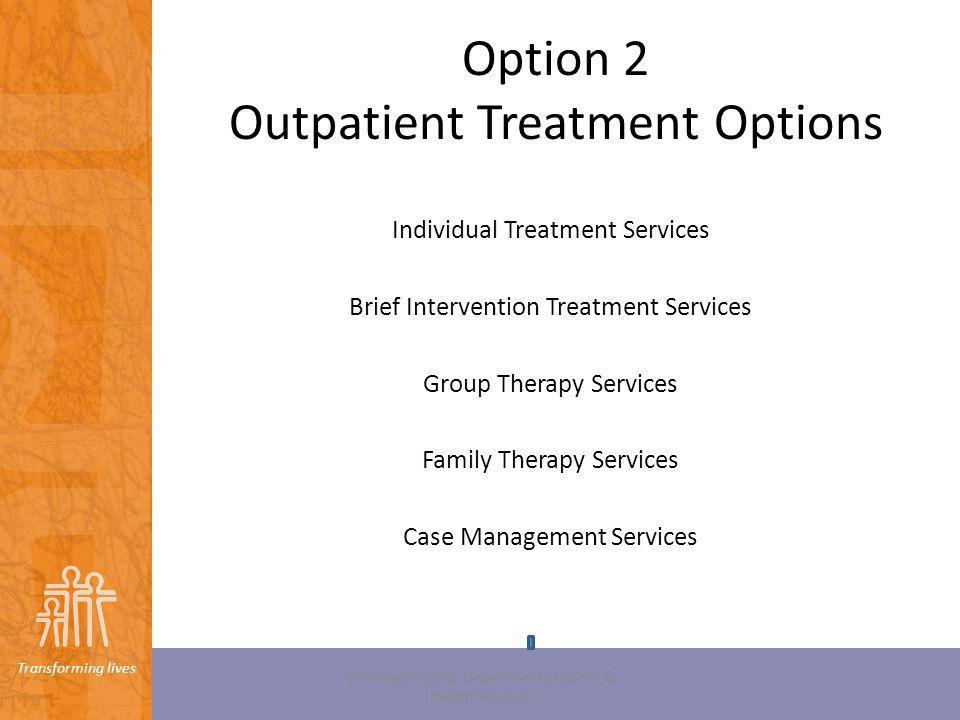 Option 2 Outpatient Treatment Options