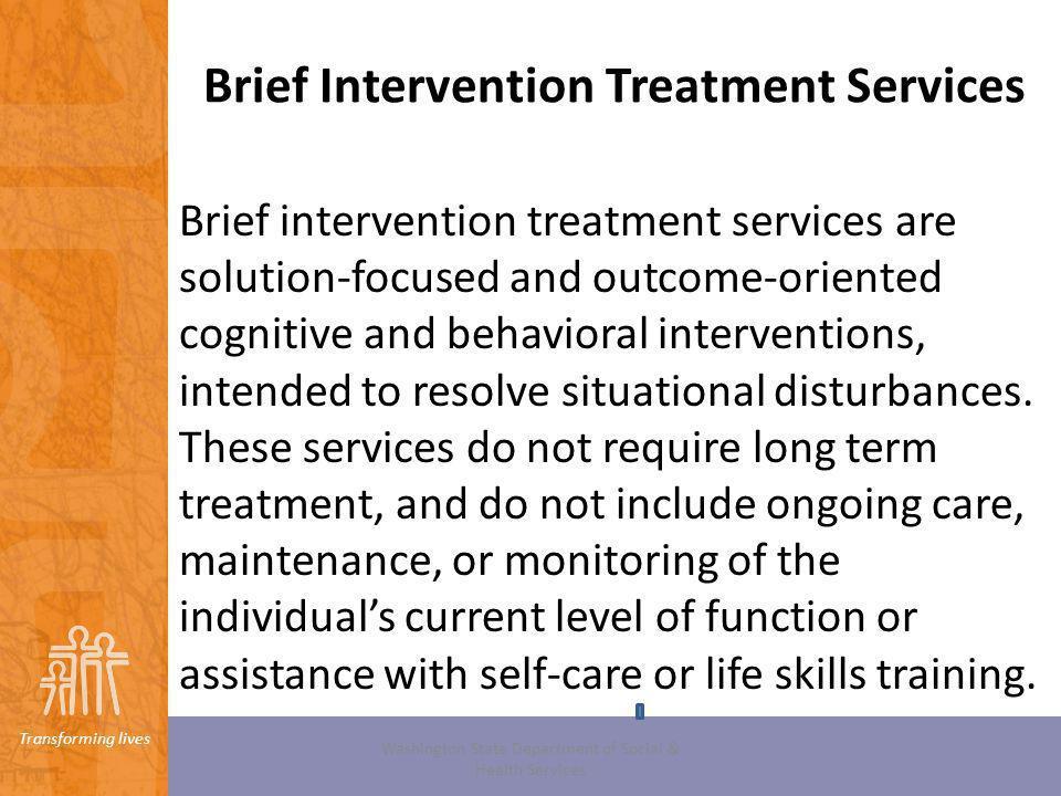 Brief Intervention Treatment Services