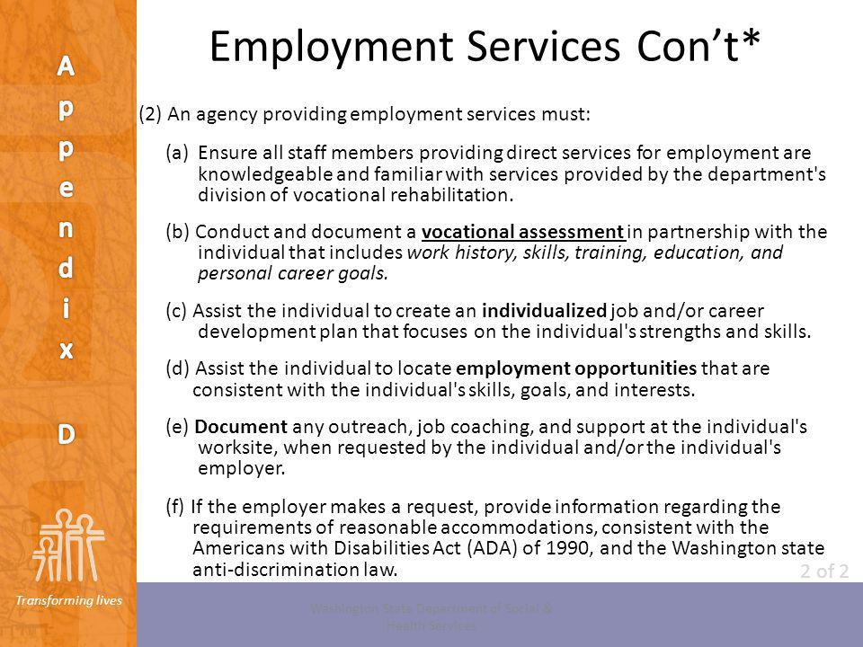 Employment Services Con't*