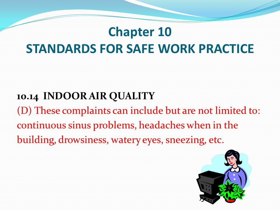 Chapter 10 STANDARDS FOR SAFE WORK PRACTICE
