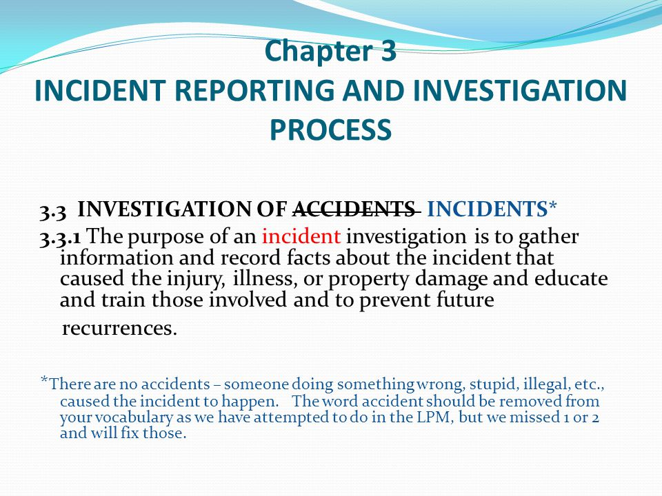 Chapter 3 INCIDENT REPORTING AND INVESTIGATION PROCESS