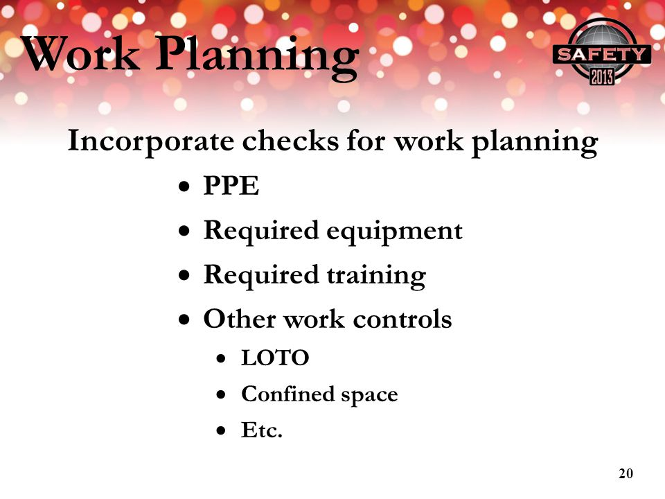 Incorporate checks for work planning