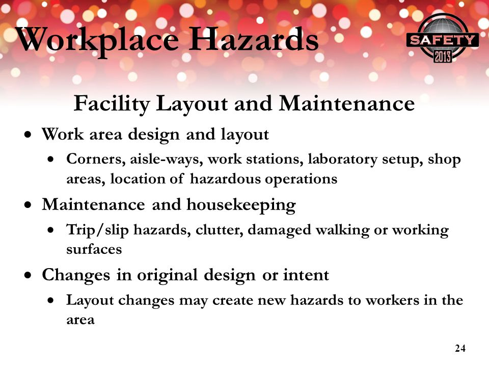 Facility Layout and Maintenance