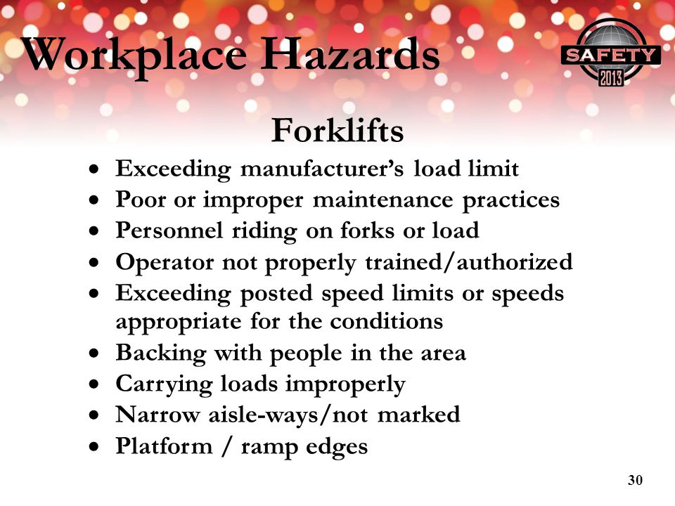 Workplace Hazards Forklifts Exceeding manufacturer's load limit