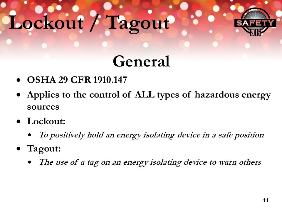 Lockout / Tagout General OSHA 29 CFR 1910.147