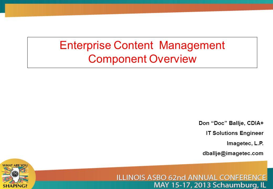 Enterprise Content Management Component Overview