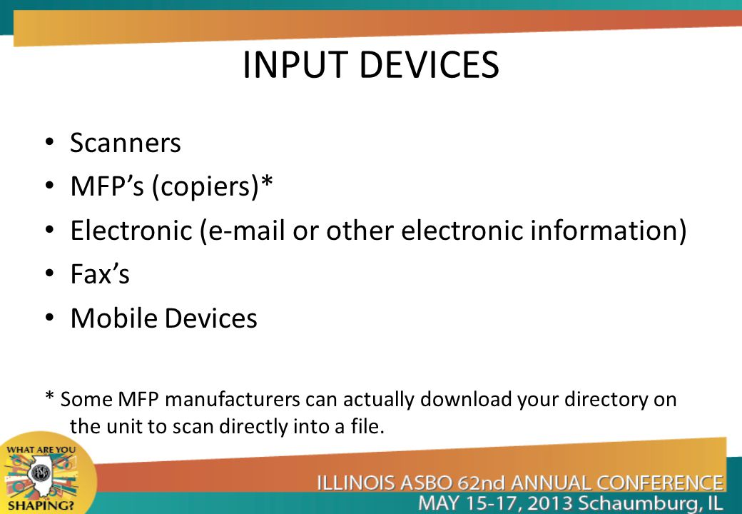 INPUT DEVICES Scanners MFP's (copiers)*