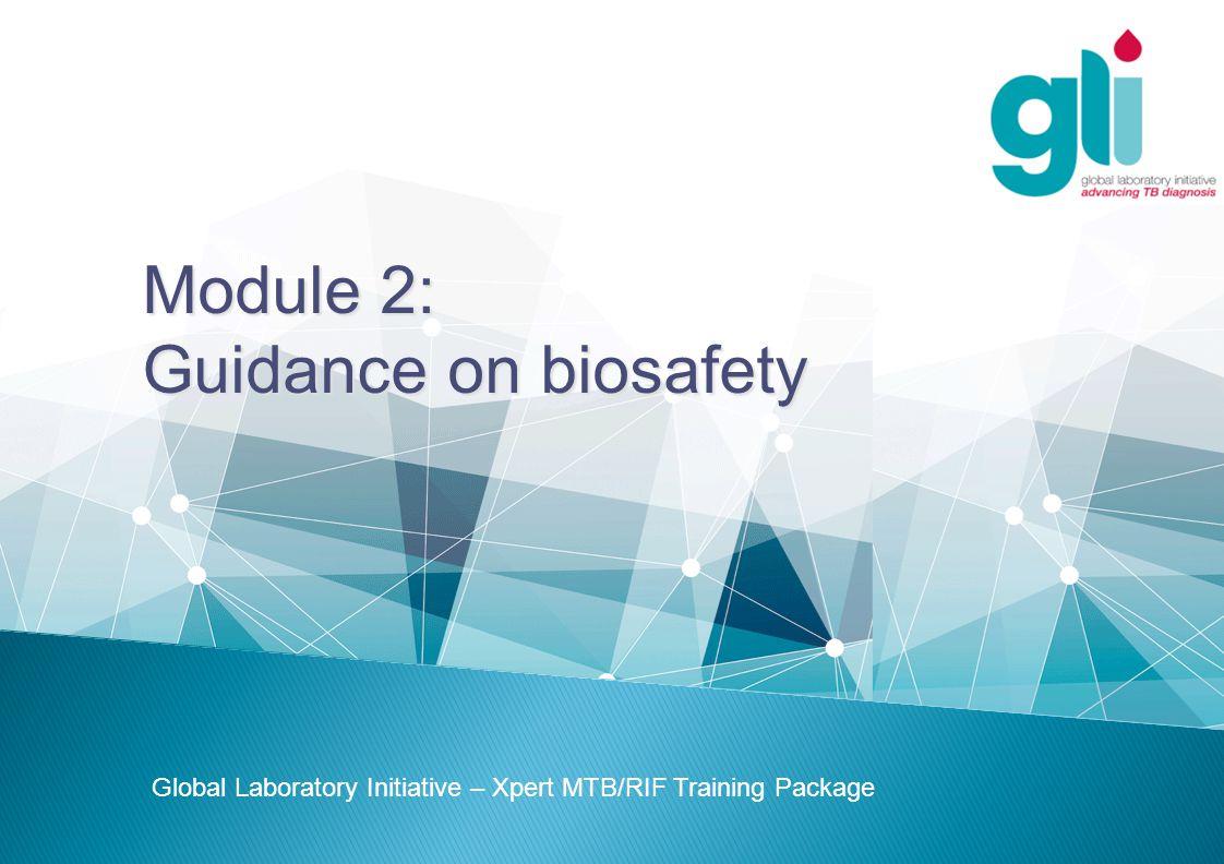 Module 2 Guidance On Biosafety