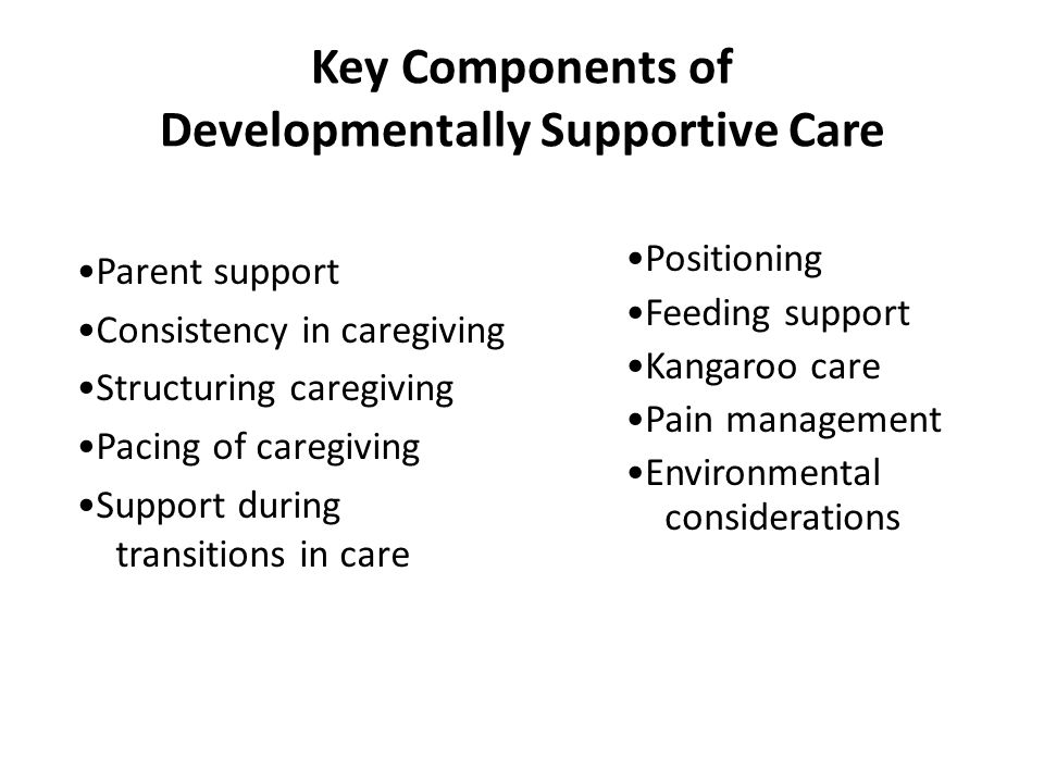 Key Components of Developmentally Supportive Care