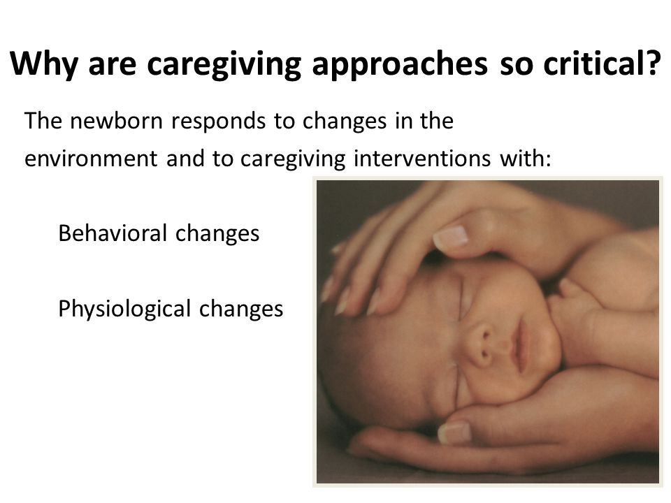 Why are caregiving approaches so critical
