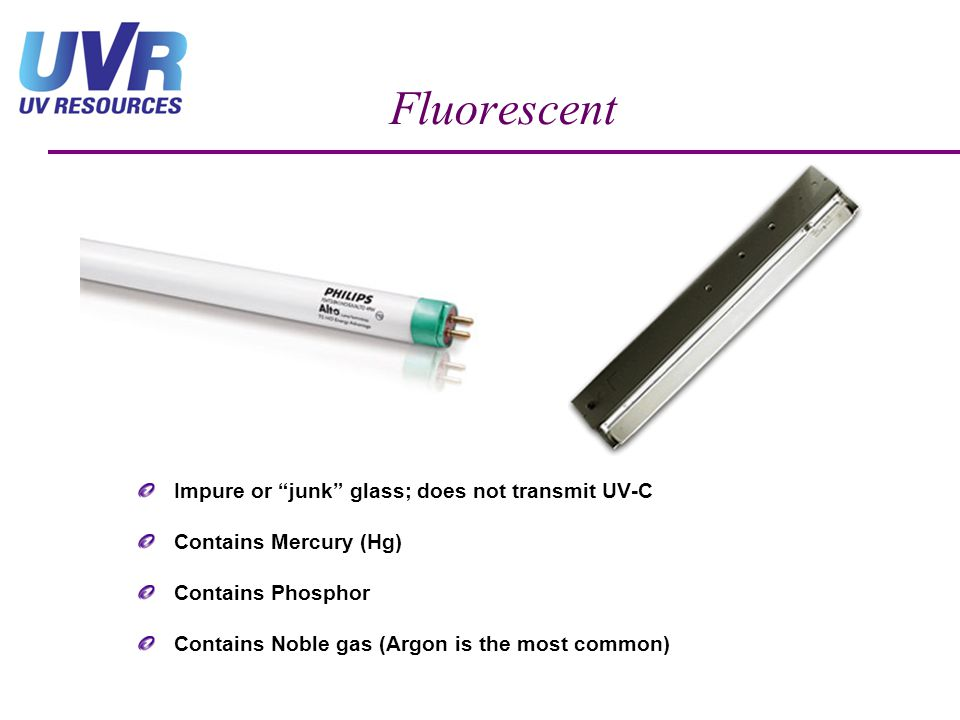Fluorescent Impure or junk glass; does not transmit UV-C