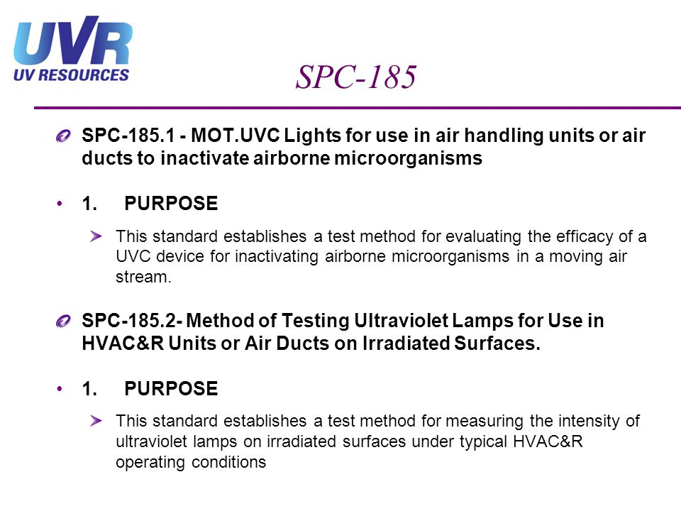 SPC-185 SPC-185.1 - MOT.UVC Lights for use in air handling units or air ducts to inactivate airborne microorganisms.